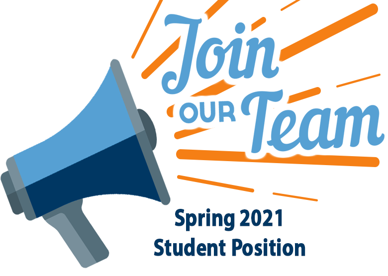 """Microphone with orange lines coming out of the speaker to indicate sound. Text """"Join our team! Spring 2021 Student Position"""""""