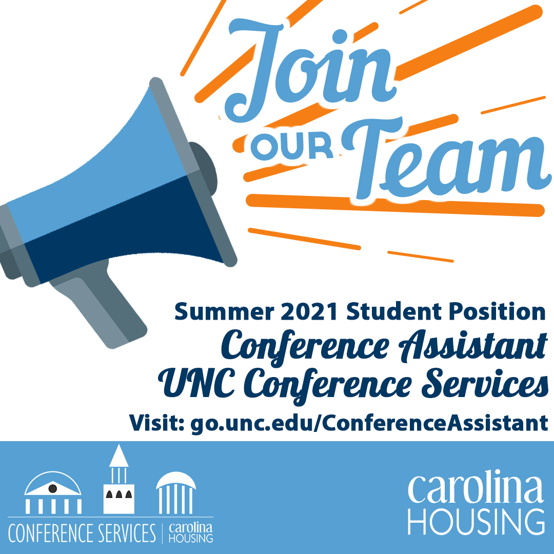 Join our Team - Conference Assistant UNC Conference Services
